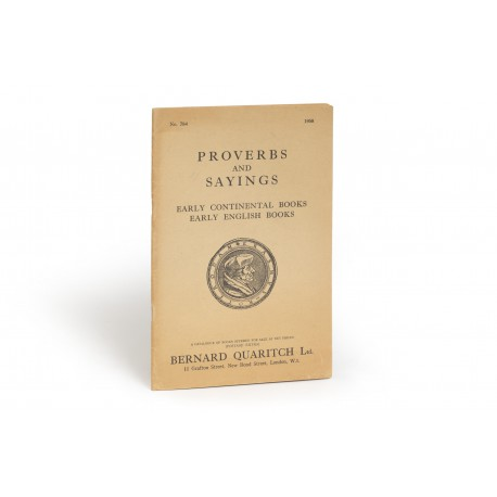 [Stock catalogues, numbered series: 784] Proverbs and sayings : Early continental books : Early English books.