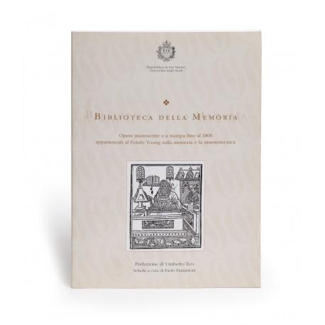 Biblioteca della memoria : opere manoscritte e a stampa fino al 1800 appartenenti al Fondo Young sulla memoria e la mnemotecnica