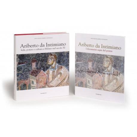 Ariberto da Intimiano : fede, potere e cultura a Milano nel secolo XI § Ariberto da Intimiano : i documenti segni di potere