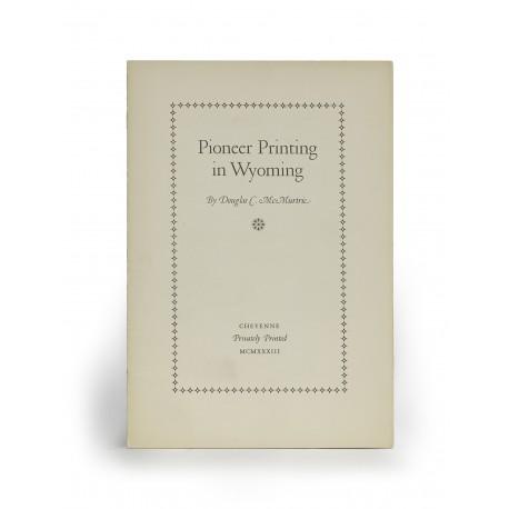 Pioneer Printing in Wyoming