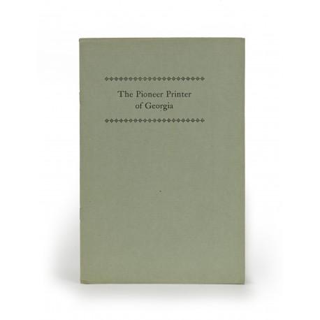 The pioneer printer of Georgia