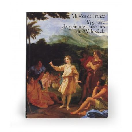 Musées de France : Répertoire des peintures italiennes du XVIIe siècle