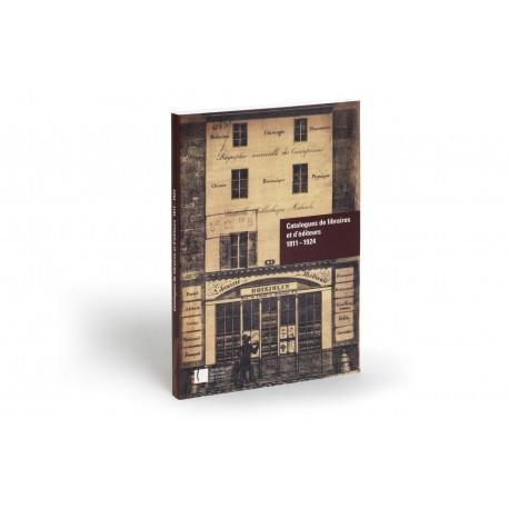 Catalogues de libraires et d'éditeurs 1811-1924 : Inventaire