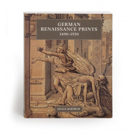 German Renaissance prints 1490-1550 (catalogue of an exhibition held at the British Museum during 1995; also shown elsewhere, in a reduced form)