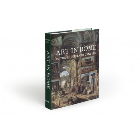 Art in Rome in the eighteenth century (accompanies an exhibition held at the Philadelphia Museum of Art, 16 March-26 May 2000)