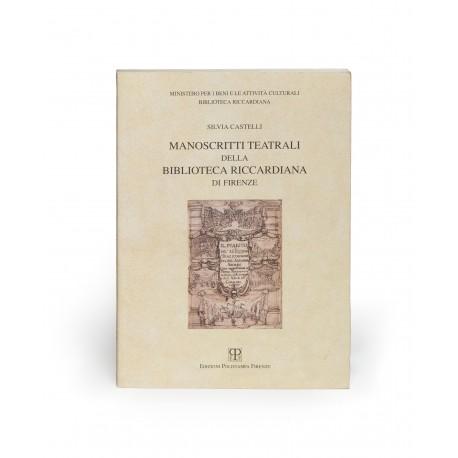 Manoscritti teatrali della Biblioteca Riccardiana di Firenze : catalogo ragionato