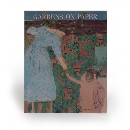 Gardens on paper : prints and drawings, 1200-1900 (catalogue of an exhibition held at the National Gallery of Art, 1 April-22 July 1990)