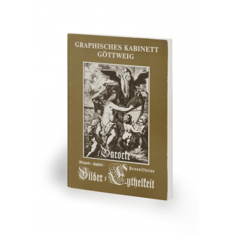 Barocke Bilder – Eythelkeit, Allegorie – Symbol – Personifikation (catalogue of an exhibition organised by the Graphisches Kabinett, Stift Göttweig, 20 May-31 October 1993)