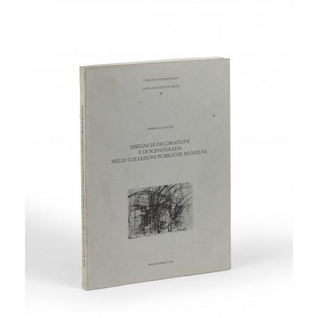 Disegni dì decorazione e di scenografia nelle collezioni pubbliche reggiane (Cataloghi dei civici musei di Reggio Emilia, 9)
