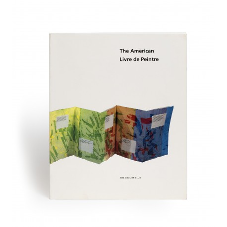 The American livre de peintre (catalogue of an exhibition held at the Grolier Club, New York, 15 March-15 May 1993)