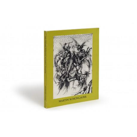 """Martin Schongauer, das Kupferstichwerk (catalogue of an exhibition """"zum 500 Todesjahr"""", Staatliche Graphische Sammlung, Munich, 11 September-10 November 1991)"""