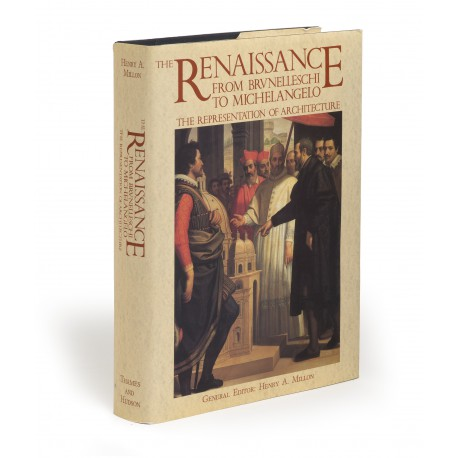The Renaissance from Brunelleschi to Michelangelo : the representation of architecture (catalogue of an exhibition held at Palazzo Grassi, Venice, 1994; also shown elsewhere)