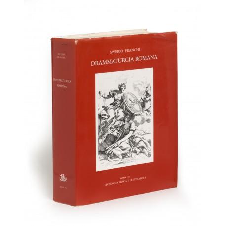 Drammaturgia romana : Repertorio bibliografico cronologico dei testi drammatici pubblicati a Roma e nel Lazio : Secolo XVII (Sussidi eruditi, 42)