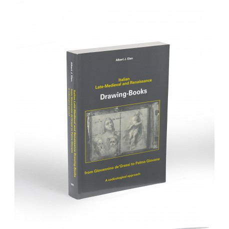 Italian late-medieval and Renaissance drawing-books from Giovannino de'Grassi to Palma Giovane : a codicological approach