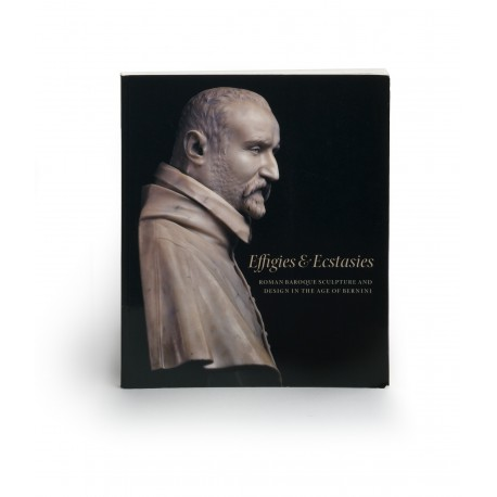 Effigies & ecstasies : Roman Baroque sculpture and design in the age of Bernini (catalogue of an exhibition National Gallery of Scotland, Edinburgh, 25 June-20 September 1998)