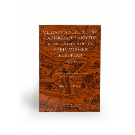 Military architecture, cartography and the representation of the early modern European city : a checklist of treatises on fortification in the Newberry Library