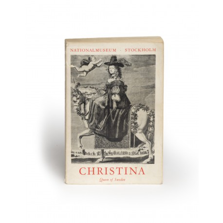 Christina, Queen of Sweden: a personality of European civilisation (catalogue of an exhibition, Nationalmuseum, Stockholm, 29 June-18 October 1966; Eleventh exhibition of the Council of Europe; Nationalmusei Utställningskatalog, 305)