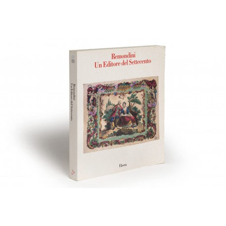 "Remondini : un editore del Settecento (catalogue of an exhibition held in Palazzo Sturm, Bassano del Grappa, in conjunction with ""I Tiepolo e il Settecento vicentino"", 26 May-20 September 1990)"
