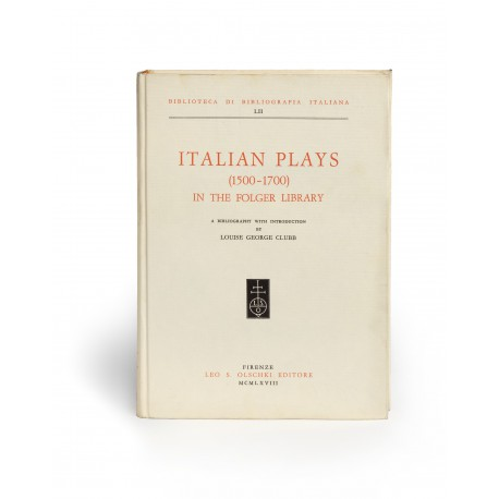 Italian plays 1500-1700 in the Folger Library : a bibliography (Biblioteca di bibliografia Italiana, 52)