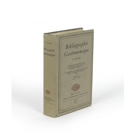 Bibliographie gastronomique (Derek Verschoyle Academic and Bibliographical Publications, First series, 1)