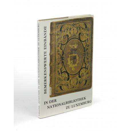 Bemerkenswerte Einbände in der Nationalbibliothek zu Luxemburg