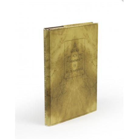 Les reliures aux armoiries de Pierre Ernest de Mansfeld… avec la collaboration de Pavlína Hamanová et Howard M. Nixon; avant-propos de Jacques Guignard