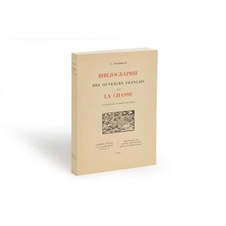 Bibliographie des ouvrages français sur la chasse