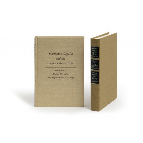 Martianus Capella and the seven liberal arts, Volume 1: The Quadrivium of Martianus Capella : Latin traditions in the mathematical sciences 50 BC – AD 1250 : with a study of the Allegory and the Verbal Disciplines by Richard Johnson with E.L. Burge § Volume 2: The Marriage of Philology and Mercury [De nuptiis Philologiae et Mercurii] : translated by William Harris Stahl and Richard Johnson with E.L. Burge (Records of Civilization: Sources and Studies, 84)