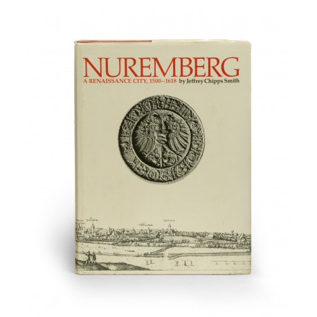 Nuremberg: a Renaissance city, 1500-1618 (catalogue of an exhibition held at the Archer M. Huntington Gallery, University of Texas, Austin, [1983])