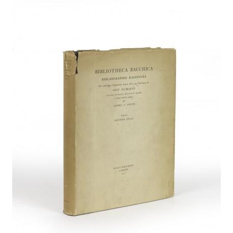 Bibliotheca bacchica : Bibliographie raisonnée des ouvrages imprimés avant 1800 et illustrant la soif humaine… Tome II: Seizième siècle