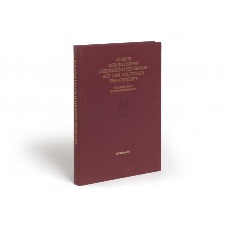 Corpus der gotischen Lederschnitteinbände aus dem deutschen Sprachgebiet (Denkmäler der Buchkunst, 4)