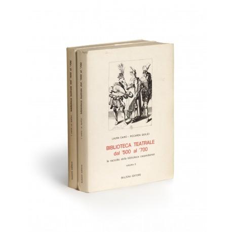 Biblioteca teatrale dal '500 al '700 : La raccolta della Biblioteca Casanatense (Il Bibliotecario, 5/1-2)