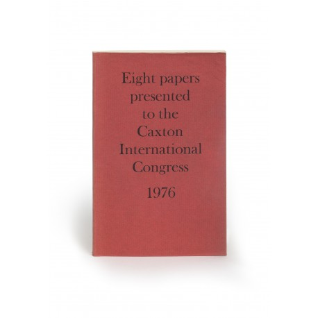 Papers presented to the Caxton International Congress, 1976 (20-24 September 1976)