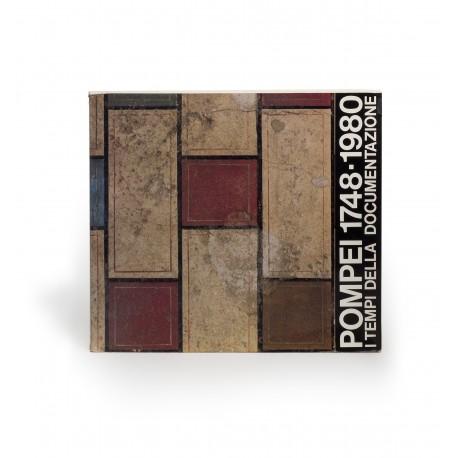 Pompei 1748-1980 : I tempi della documentazione (catalogue of an exhibition held at the Foro romano, Curia senatus, July-September 1981; and Antiquarium, Pompei, October 1981)