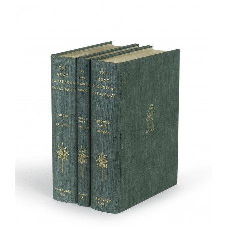 Catalogue of botanical books in the Collection of Rachel McMasters Miller Hunt. Volume 1: Printed books, 1477-1700 § Volume 2, part 1: Introduction to printed books, 1701-1800 § Volume 2, part 2: Printed books, 1701-1800