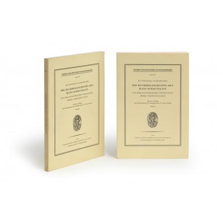 Die Buchholzschnitte des Hans Schäufelein : ein bibliographisches Verzeichnis ihrer Verwendungen, 2. Auflage (Studien zur deutschen Kunstgeschichte, 340-341)