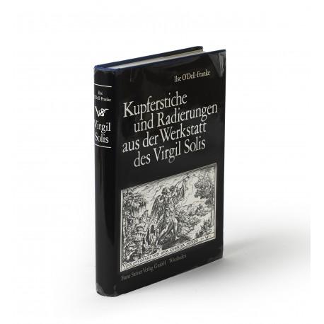 Kupferstiche und Radierungen aus der Werkstatt des Virgil Solis