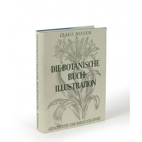Die botanische Buchillustration : ihre Geschichte und Bibliographie. Zweite Auflage