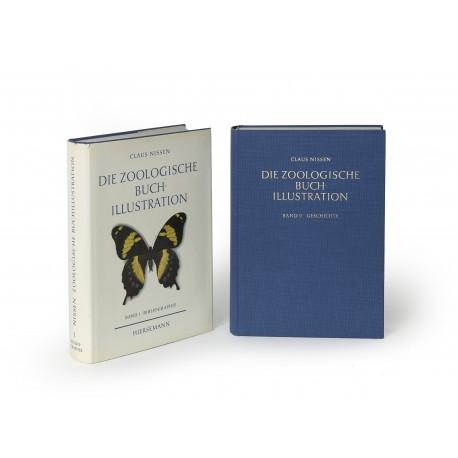 Die Zoologische Buchillustration : ihre Bibliographie und Geschichte
