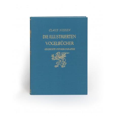Die illustrierten Vogelbücher : Ihre Geschichte und Bibliographie