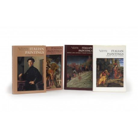 Italian Paintings : a catalogue of the collection of The Metropolitan Museum of Art: Florentine School § Venetian school § Sienese and Central Italian Schools § North Italian School
