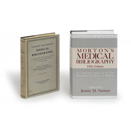 Morton's medical bibliography : An annotated checklist of texts illustrating the history of medicine (Garrison and Morton) : Fifth edition § Garrison and Morton's medical bibliography : An annotated checklist of texts illustrating the history of medicine : Second edition