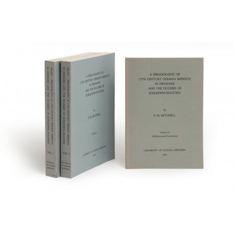 A Bibliography of 17th century German imprints in Denmark and the Duchies of Schleswig-Holstein (University of Kansas Publications, Library series, 28; 39)