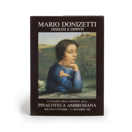 Mario Donizetti, disegni e dipinti (catalogue of an exhibition held at the Pinacoteca Ambrosiana, Milan, 9 October-11 December 1983; Fontes Ambrosiani, 73)