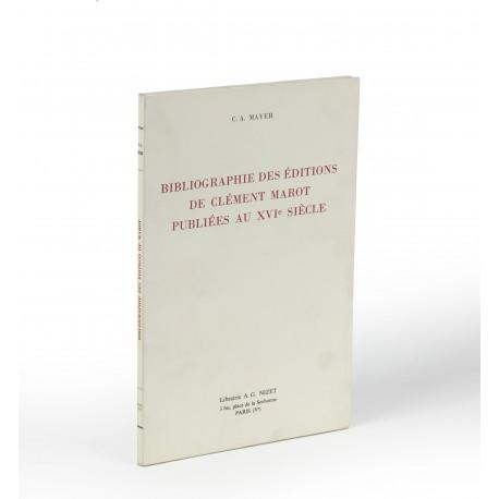 Bibliographie des éditions de Clément Marot publiées au XVIe siècle