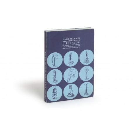 Vademecum Mikroskopischer Literatur : Ein Verzeichnis selbständig erschienen Werke über Mikroskopie von 1590-1970