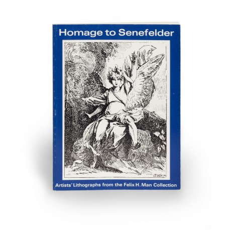 Homage to Senefelder : Artists' lithographs from the Felix H. Man Collection (catalogue of an exhibition held at the Victoria & Albert Museum, London, 4 November 1971-30 January 1972)