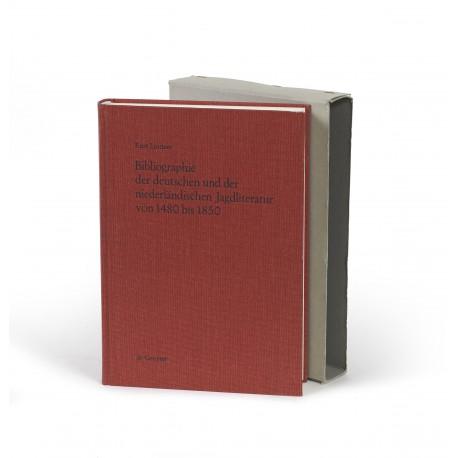 Bibliographie der deutschen und der niederländischen Jagdliteratur von 1480 bis 1850