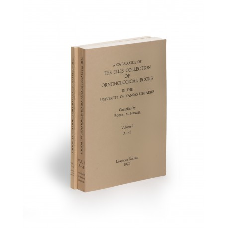 A Catalogue of the Ellis Collection of Ornithological Books in the University of Kansas Libraries, 1: A-B § 2: C-D (University of Kansas Publications, Library series, 33 & 48)