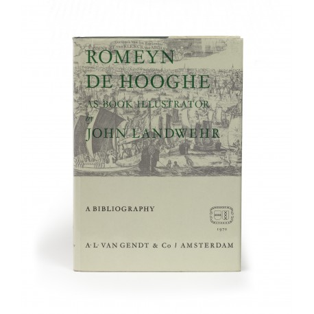 Romeyn de Hooghe (1645-1708) as book illustrator : a bibliography